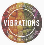 Vibrations Health, Wellness Juice Bar & Cafe